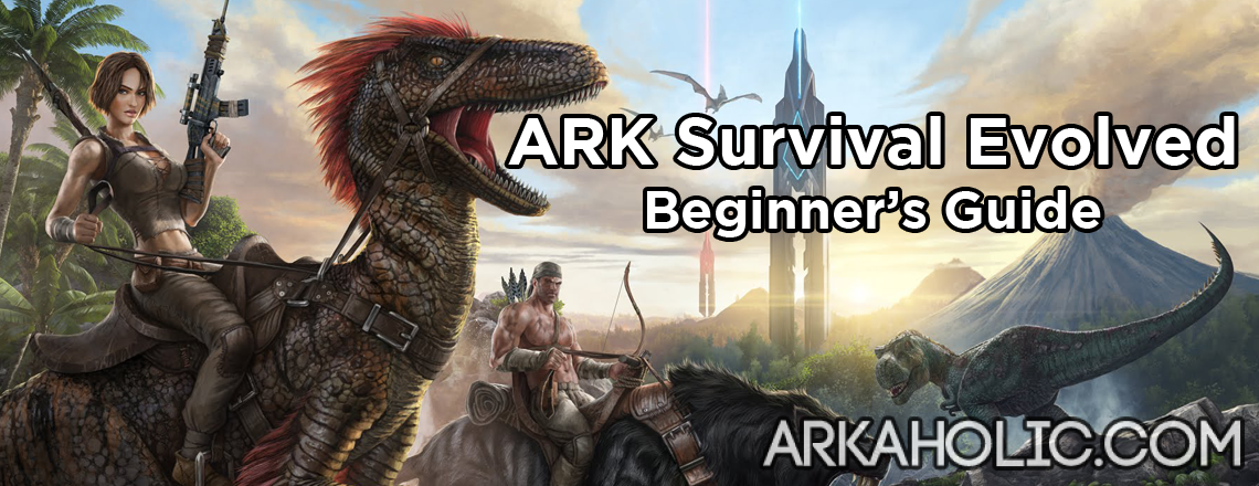 ark-survival-evolved-beginners-guide