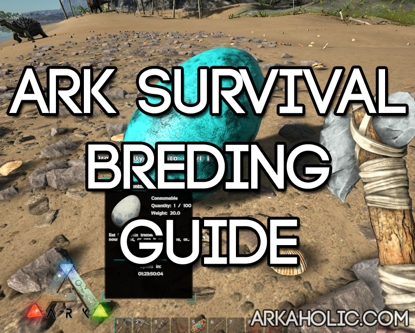 Ark Survival Evolved Breeding Guide Amp Breed Times