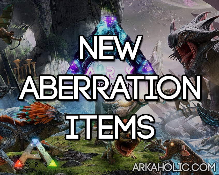 The Release Of Ark Survival Aberration Expansion Has Brought Many New Changes To Including Some Items Here I Ll Go Through All