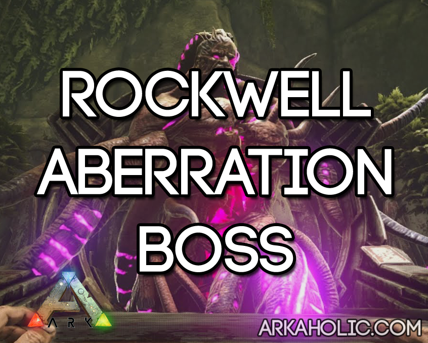 Rockwell - Aberration Boss Guide: How to Find & Defeat Him